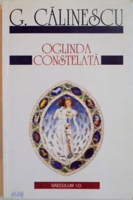 OGLINDA CONSTELATA EDITIA A II-A de G. CALINESCU , 1999 foto
