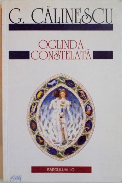 OGLINDA CONSTELATA EDITIA A II-A de G. CALINESCU , 1999 foto mare