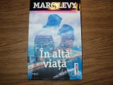 Cumpara ieftin In alta viata de Marc Levy