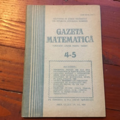 Revista / Gazeta matematica anul LXXXIX nr 4-5 / 1984 ! - Revista scolara