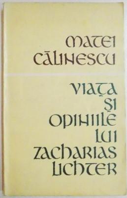 VIATA SI OPINIILE LUI ZACHARIAS LICHTER, 1969 foto