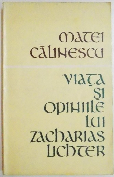 VIATA SI OPINIILE LUI ZACHARIAS LICHTER, 1969 foto mare