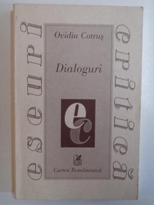 DIALOGURI de OVIDIU COTRUS , 1999 foto