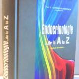 ENDOCRINOLOGIE...DE LA A LA Z de PROF. DR. CONSTANTIN DUMITRACHE, 2008