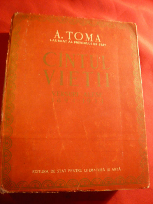 A.Toma - Cantul Vietii - versuri - Ed. IIIa 1954 ,prefata Ion Vitner- ESPLA foto mare