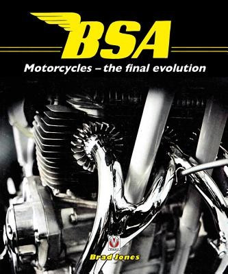 BSA Motorcycles: The Final Evolution foto