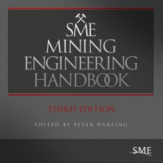 SME Mining Engineering Handbook - Carte in engleza