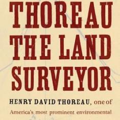 Thoreau the Land Surveyor - Carte in engleza