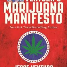 Jesse Ventura's Marijuana Manifesto - Carte in engleza
