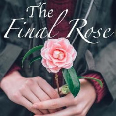 The Final Rose - Carte in engleza
