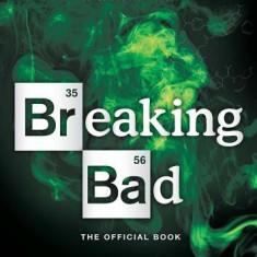 Breaking Bad: The Official Book - Carte in engleza
