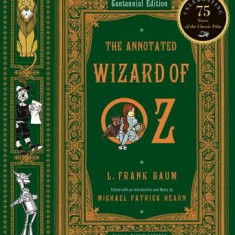 Annotated Wizard of Oz: The Wonderful Wizard of Oz - Carte in engleza