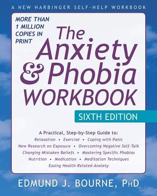 The Anxiety and Phobia Workbook foto mare