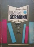 LIMBA GERMANA MANUAL PENTRU CLASA A IX-A ANUL I DE STUDIU - Basilius Abager