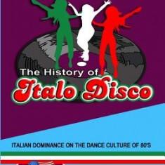 The History of Italo Disco - Carte in engleza