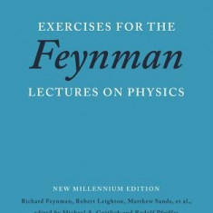 Exercises for the Feynman Lectures on Physics - Carte in engleza