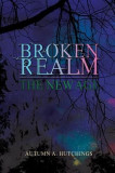 Broken Realm: The New Age