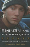 Eminem and Rap, Poetry, Race: Essays