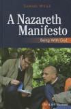 A Nazareth Manifesto: Being with God