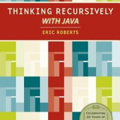 Thinking Recursively with Java - Carte in engleza