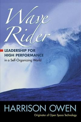 Wave Rider: Leadership for High Performance in a Self-Organizing World foto