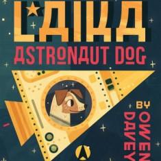 Laika: Astronaut Dog - Carte in engleza