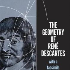 The Geometry of Rene Descartes - Carte in engleza
