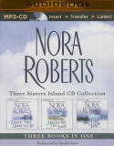 Nora Roberts Three Sisters Island Trilogy (3-In-1 Collection): Dance Upon the Air, Heaven and Earth, Face the Fire