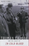 "Truman Capote and the Legacy of """"In Cold Blood"""""