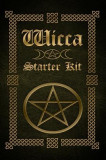 Wicca: Wicca Starter Kit (Wicca for Beginners, Big Book of Spells and Little Book of Spells)