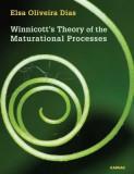 Winnicott's Theory of the Maturational Processes