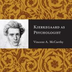 Kierkegaard as Psychologist - Carte in engleza