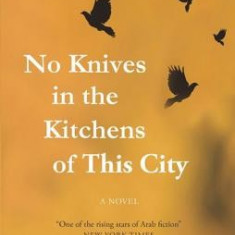 No Knives in the Kitchens of This City - Carte in engleza