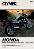 Honda Cb750 Nighthawk, 1991-1993 & 1995-1999: Service, Repair, Maintenance