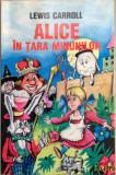 Lewis Carroll - Alice in Tara Minunilor, Alta editura