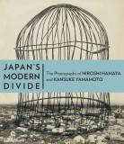 Japan's Modern Divide: The Photographs of Hiroshi Hamaya and Kansuke Yamamoto