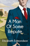A Man of Some Repute