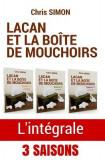 Lacan Et La Boite de Mouchoirs: L'Integrale Des Saisons