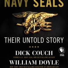 Navy Seals: Their Untold Story - Carte in engleza
