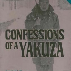 Confessions of a Yakuza: A Life in Japan's Underworld - Carte in engleza