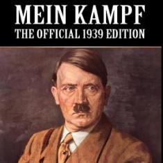 Mein Kampf: The Official 1939 Edition - Carte in engleza