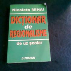 DICTIONAR DE REGIONALISME - NICOLETA MIHAI