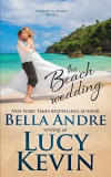The Beach Wedding (Married in Malibu, Book 1): Sweet Contemporary Romance