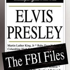 Elvis Presley: The FBI Files