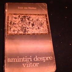 AMINTIRI DESPRE VIITOR-ERICH VON DANIKEN-ENIGME NEDEZLEGATE ALE TRECUTULUI-, Alta editura