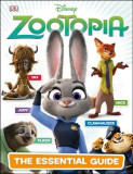 Disney Zootopia: The Essential Guide