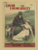Color and Colorability: An Adult Coloring Book Celebrating the Work of Jane Austen, Jane Austen
