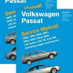 Volkswagen Passat (B5) Service Manual: 1998, 1999, 2000, 2001, 2002, 2003, 2004, 2005: 1.8l Turbo, 2.8l V6, 4.0l W8 Including Wagon and 4motion - Carte in engleza
