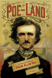 Poe-Land: The Hallowed Haunts of Edgar Allan Poe