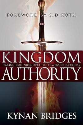 Kingdom Authority: Taking Dominion Over the Powers of Darkness foto